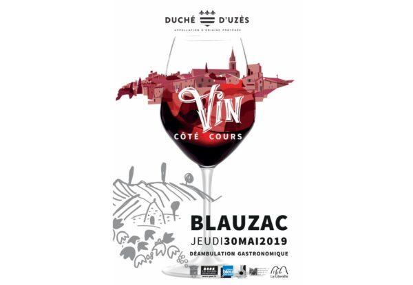 Réservez la date ! Le Vin Côté Cours aura lieu le Jeudi 30 mai 2019 à Blauzac